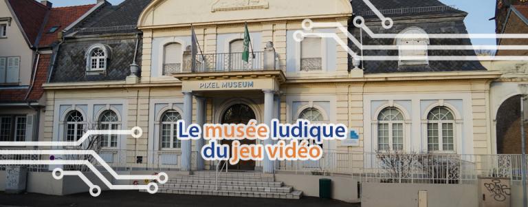 Le musée du jeu vidéo PIXEL MUSEUM Strasbourg