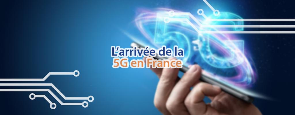 L'arrivée de la 5G en France est officiellement prévue pour 2020.