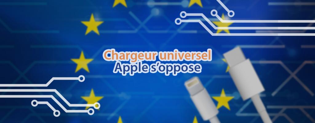 Apple s'oppose à la législation du chargeur universel en Europe.
