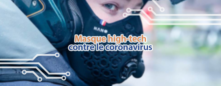 Un masque high-tech pour se protéger contre le coronavirus.