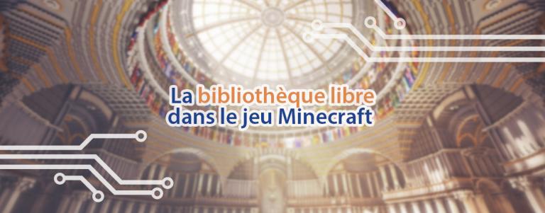 La Bibliothèque libre créée par RSF dans Minecraft.