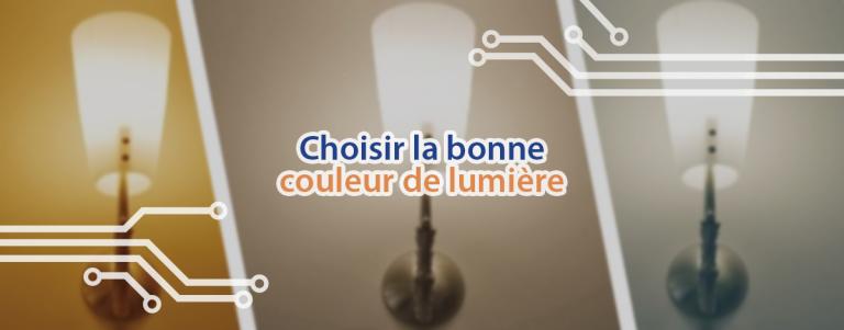 Bien choisir une ampoule LED : les couleurs de lumière.