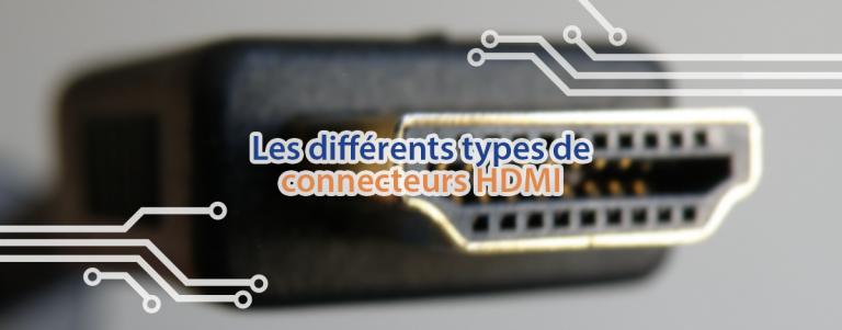 Les différents types de connecteur HDMI, présentés par Techblog.