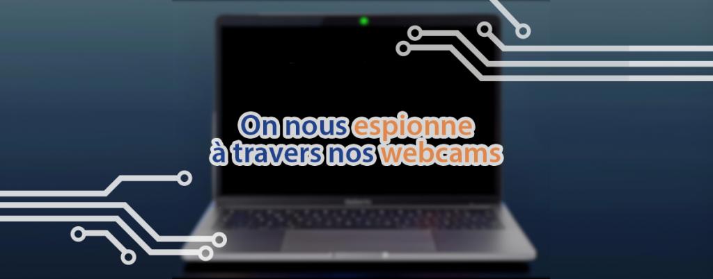 Espionnage à travers la webcam ; Apple rassure ses utilisateurs.