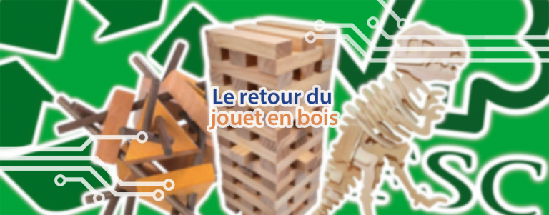 Comment choisir un jouet en bois sain pour l'enfant, durable et écologique.