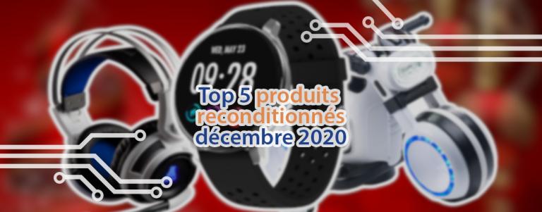 Le top 5 des meilleurs produits reconditionnés chez Pearl Diffusion en décembre 2020.