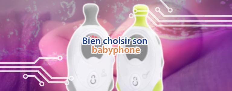 Infos et astuces pour choisir son babyphone.